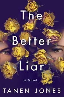 The Better Liar by Tanen Jones