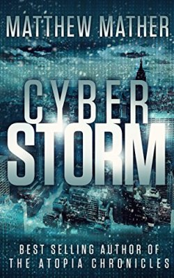 Cyber Storm by Matthew Mather