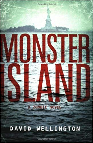 Monster Island by David Wellington