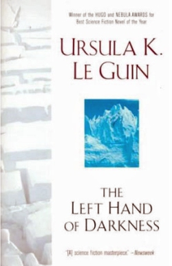 The Left Hand of Darkness by Ursula K Le Guin
